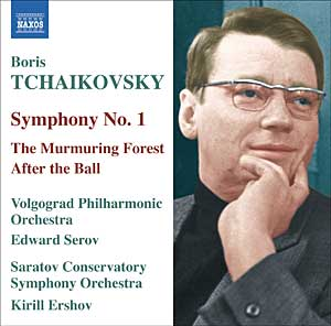 "Premiere recordings                       (Released in January 2007)!!! - First Symphony                       (Volgograd Philharmonic/Edward Serov); suites                       ""The Murmuring Forest"" and ""After                       the Ball"" (Saratov Conservatory                       Orchestra/Kirill Ershov)"